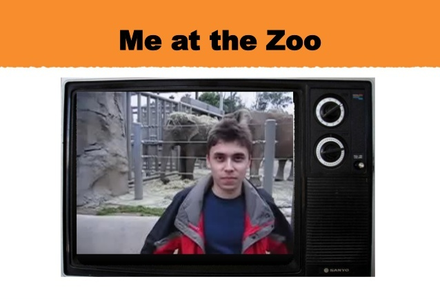 """Me at the Zoo"""