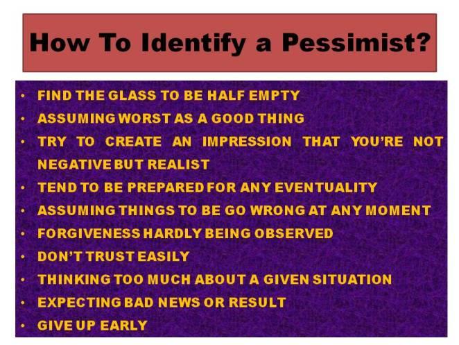 Identifying pessimist