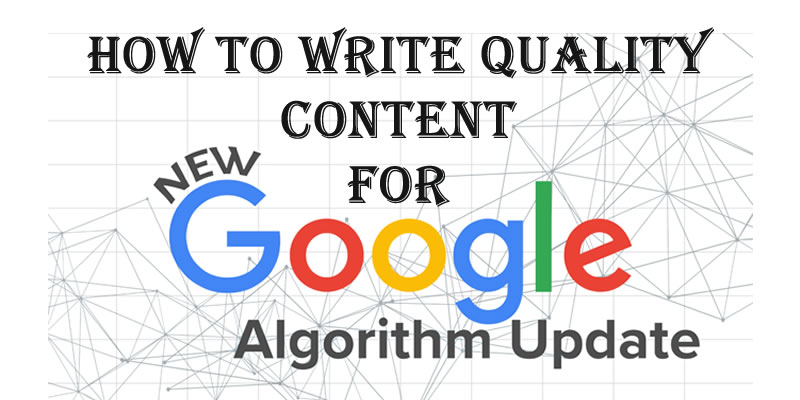 Google Algorithm Update and SEO Content Writing
